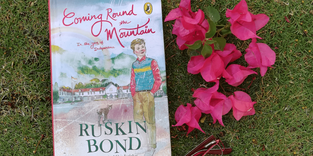Coming round the mountains Ruskin Bond