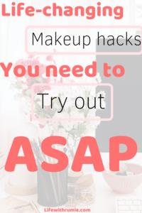 Makeup hacks you need to try  makeup hacks tips and tricks