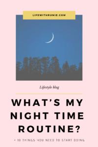 10 things I do every night before sleeping