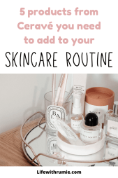 5 products from cerave you need to add to your skincare routine