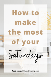 important things to do every saturday