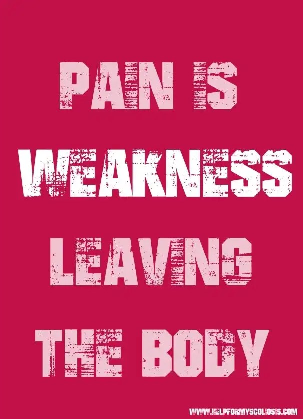 scoliosis-quote-pain-is-weakness-leaving-the-body