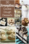 30 Scrumptious Cookie Dough Desserts