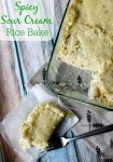 Spicy Sour Cream Rice Bake, the perfect cheesy side dish!