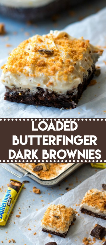 Loaded Butterfinger Dark Brownies
