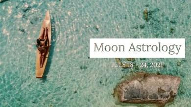 来週の月もよう。7/18〜7/24【理想的な未来をみつめる水瓶座の満月】