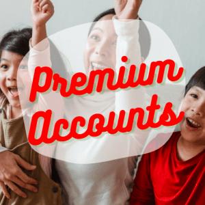 Premium Accounts