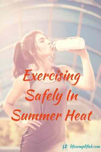 Exercising Safely In Summer Heat