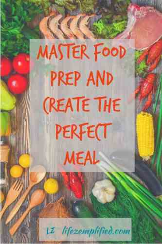 Making Good Food Taste Great: Create the perfect meal