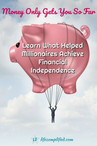 achieve financial independence with more than money