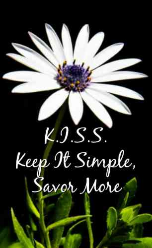 Life gets complicated and exhausting. Sometimes we need to take a deep breath, relax, and savor the simple to get more.