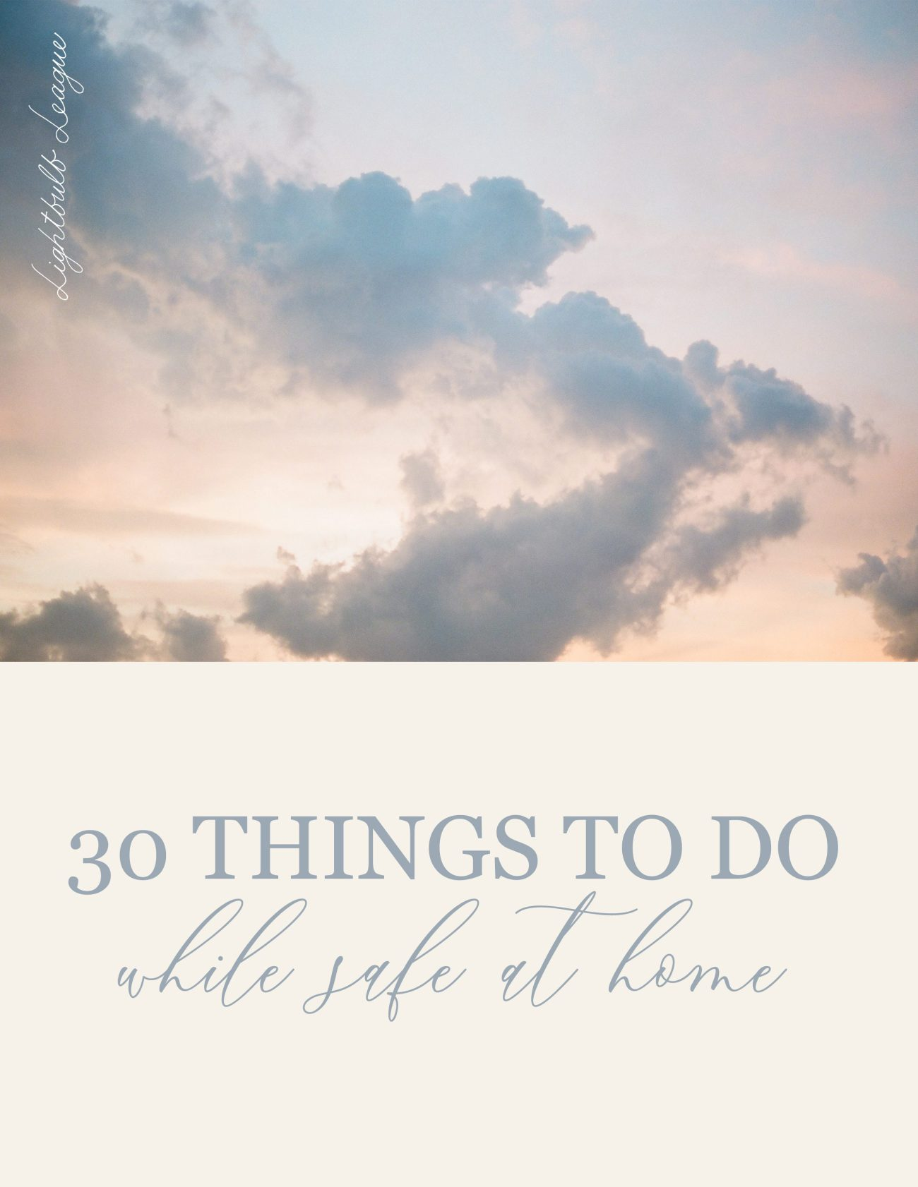 30 Things to do while stuck at home