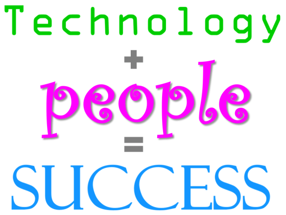 Technology plus people equals success