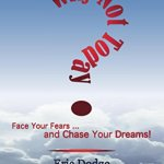 Why Not Today? Kindle Book