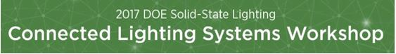 DOE to Host Connected Lighting Systems Workshop June 7-8, 2017