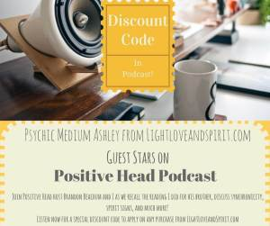 Light Love and Spirit's Guest Appearance on Positive Head Podcast!