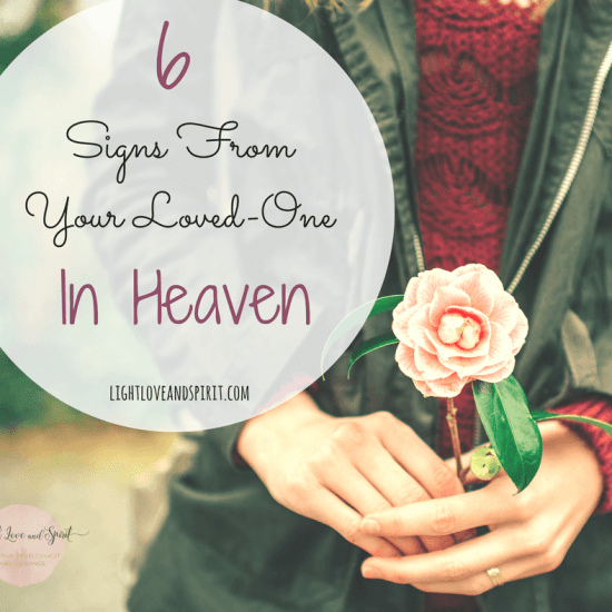 6 Signs From Your Loved-One In Heaven