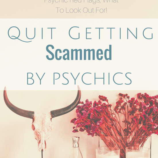 Quit Getting Scammed By Psychics | Psychic Red Flags
