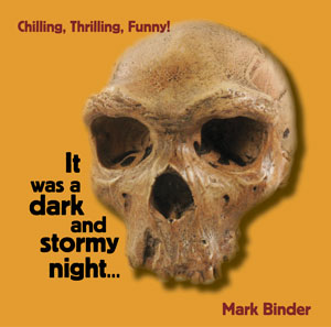 It was a dark and stormy night... (audio)