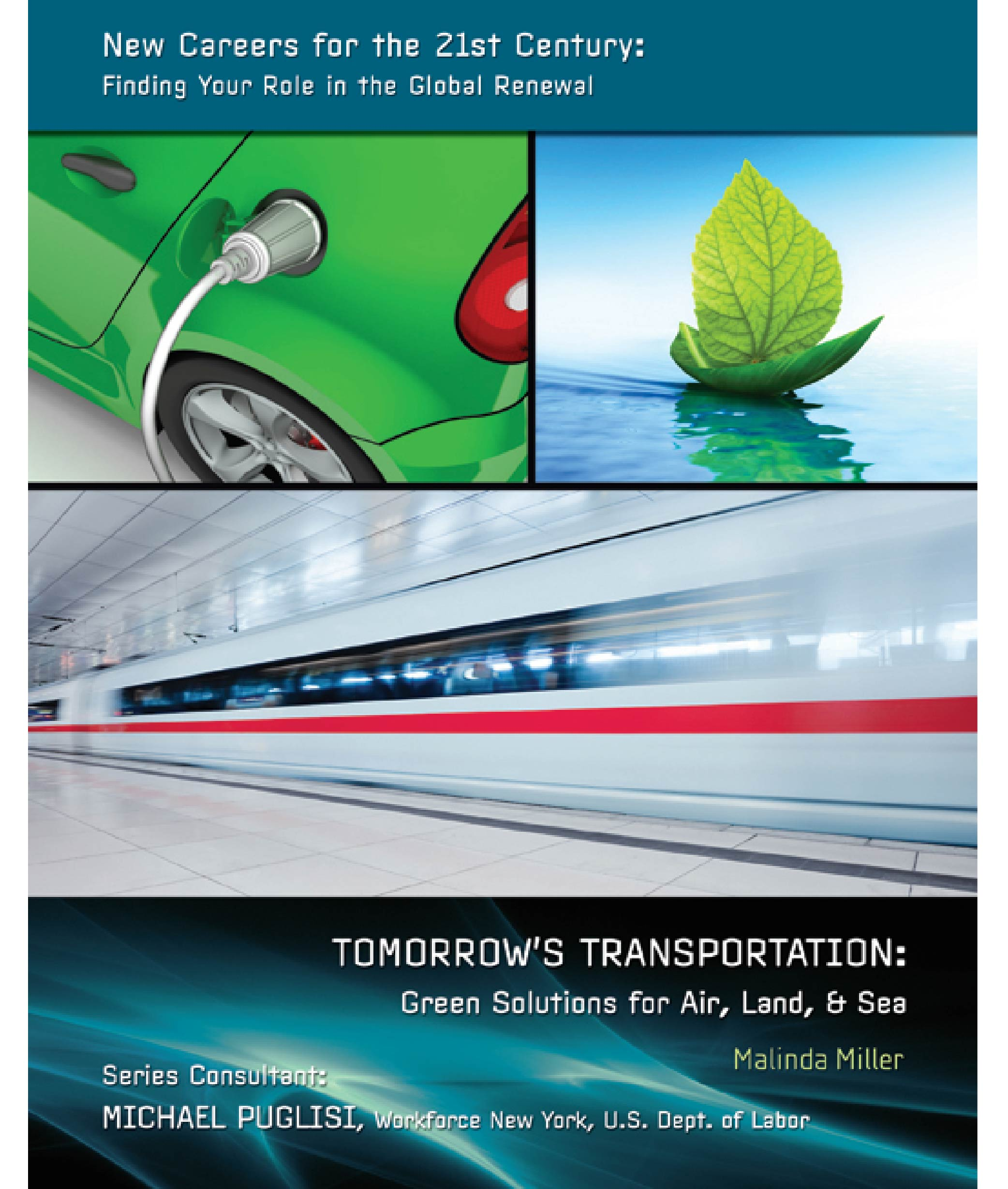 Tomorrows Transportation Green Solutions For Air Land