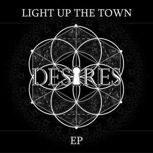 Light-Up-The-Town-Desires