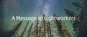 ライトワーカーへのメッセージ by ザ・コレクティブ