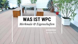 WPC Merkmale und Eigenschaften