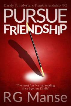 Pursue Friendship, Book #2