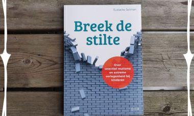 breek de stilte boek boekrecensie selectief mutisme