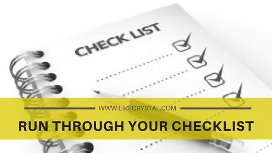 Run Through Your Checklist