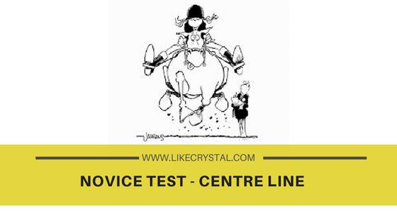 Novice Test – The Centre Line
