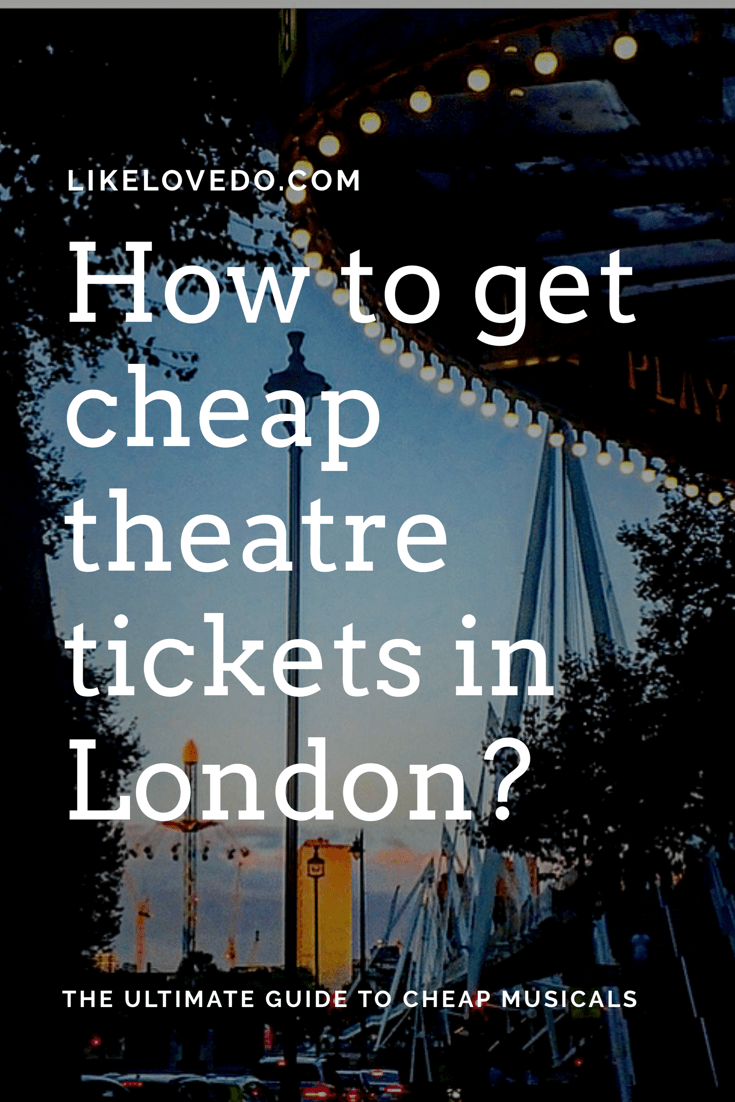 How to get cheap theatre tickets in London on the same day