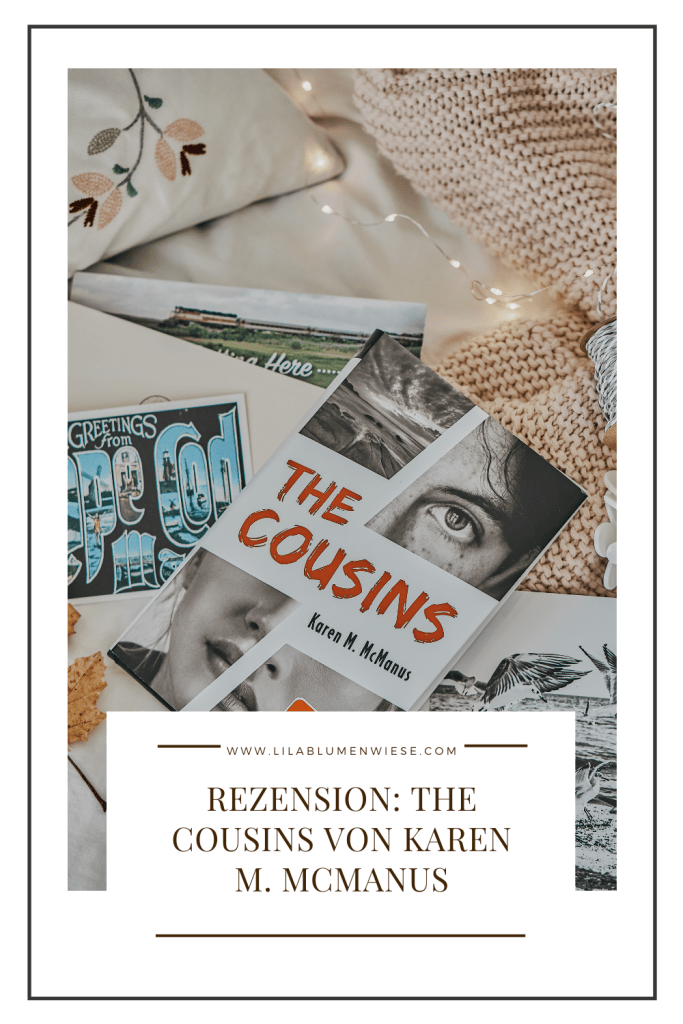 Rezension: The Cousins von Karen M McManus