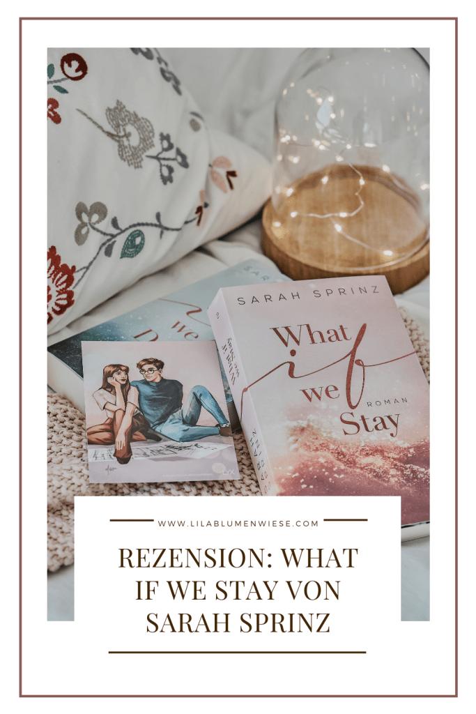 Rezension: What if we Stay von Sarah Sprinz