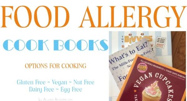 Food Allergy Cookbooks - Lil Allergy Advocates