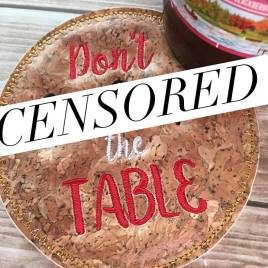 ITH Mature Don't Mess Up the Table Coaster 4×4 – Embroidery Design – DIGITAL Embroidery DESIGN