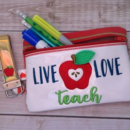 ITH – 3D Live Love Teach Zipper Bag & Wristlet 5×7 and 6×10 – Digital Embroidery Design