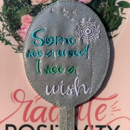ITH – Some See a Weed, I see a Wish – Book Band – Digital Embroidery Design