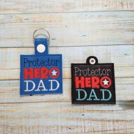 ITH Protector Hero Dad Fobs 4×4 and 5×7 included- DIGITAL Embroidery DESIGN