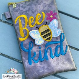 3D Bee Kind Zipper Bag – 2 sizes – Digital Embroidery Design