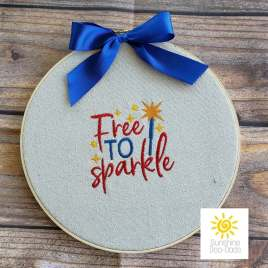 Free to Sparkle – 4 sizes- Digital Embroidery Design