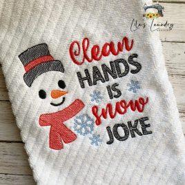 Clean Hands is Snow Joke – 2 sizes- Digital Embroidery Design
