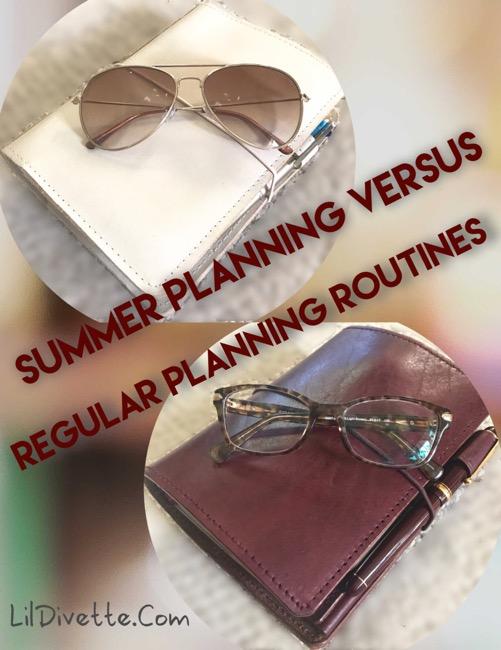 summer planning, routine planning