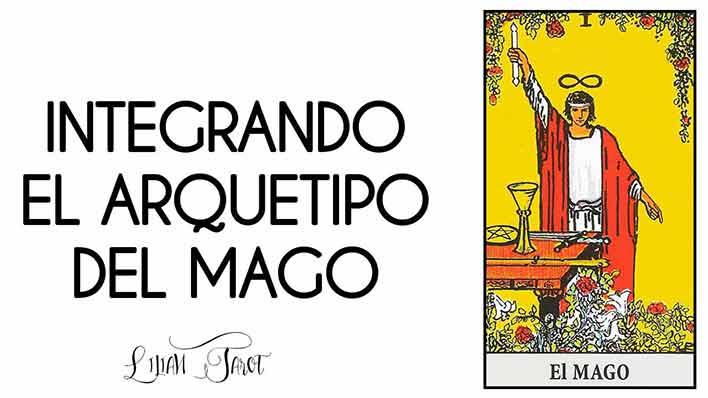 INTEGRANDO EL ARQUETIPO DEL MAGO