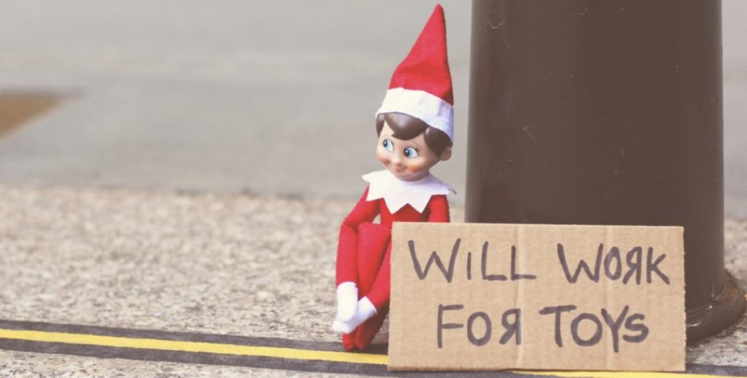 Elf on the Shelf: Will Work For Toys