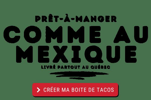 pret a manger comme au mexique