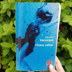 Chaos calme de Sandro Veronesi