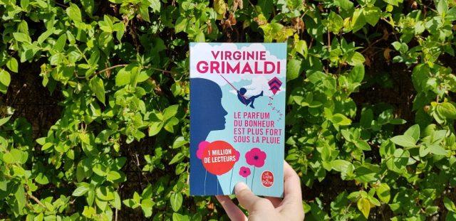 Le parfum du bonheur est plus fort sous la pluie Virginie Grimaldi