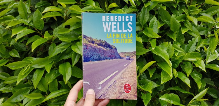 La fin de la solitude de Bendict Wells