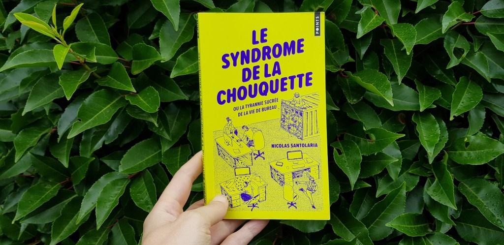 Le syndrome de la chouquette de Nicolas Santolaria